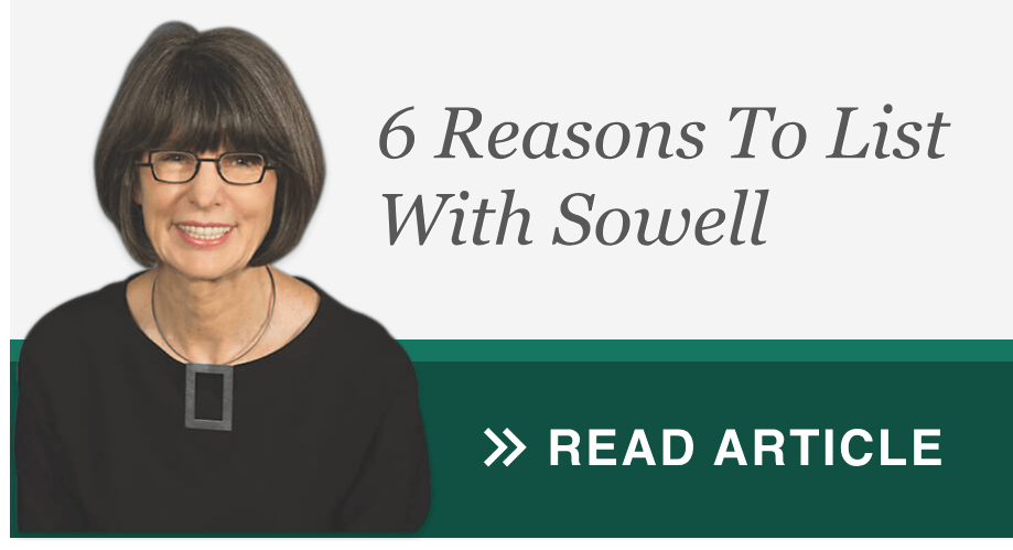 6 Reasons To List With Sowell