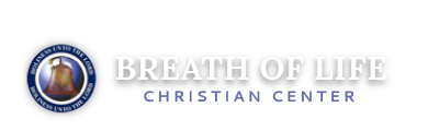 Breath of Life Christian Center