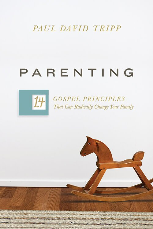 Book Cover of Parenting: 14 Gospel Principles That Can Radically Change Your Family